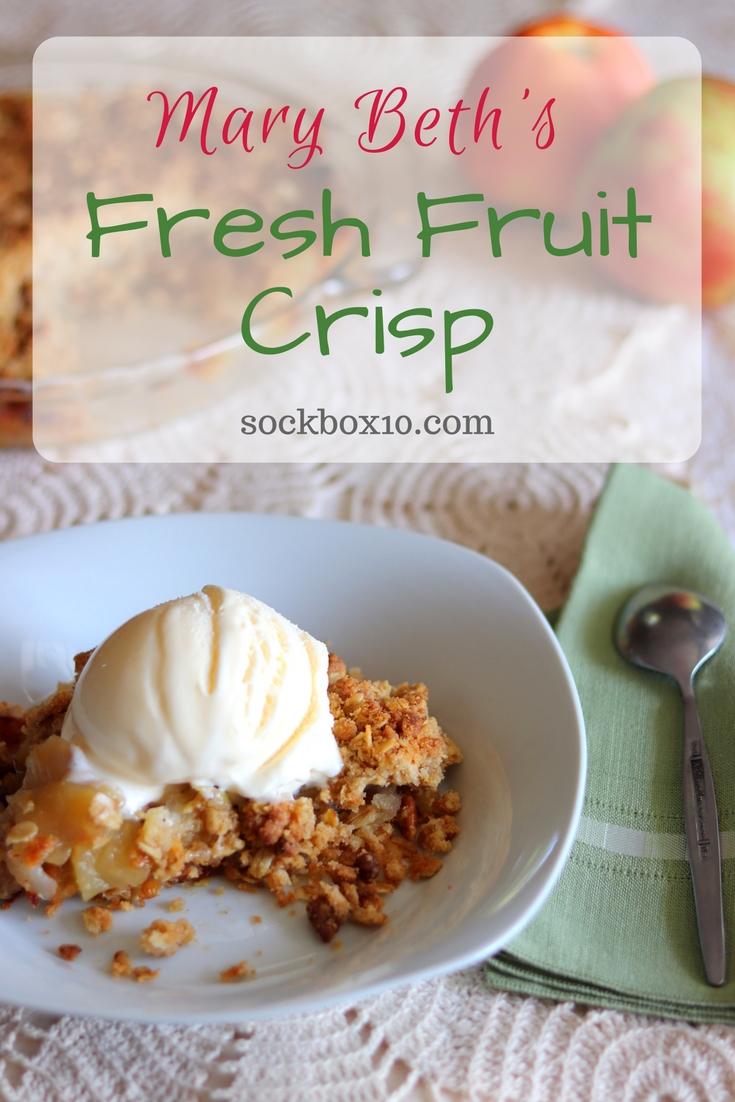 Mary Beth's Fresh Fruit Crisp Recipe sockbox10.com