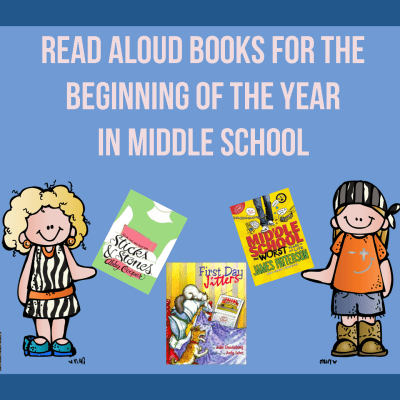 Read Aloud Books for the Beginning of the Year in Middle School