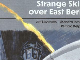 STRANGE SKIES OVER EAST BERLIN #1 - The Cold War and the Unknown 5
