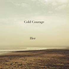 Cold Courage - Her EP - Sodwee.com