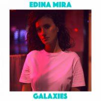 Edina Mira - Galaxies
