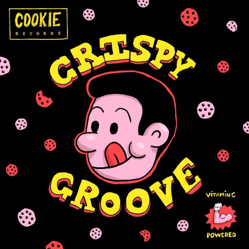 CRISPY GROOVE - COOKIE RECORDS