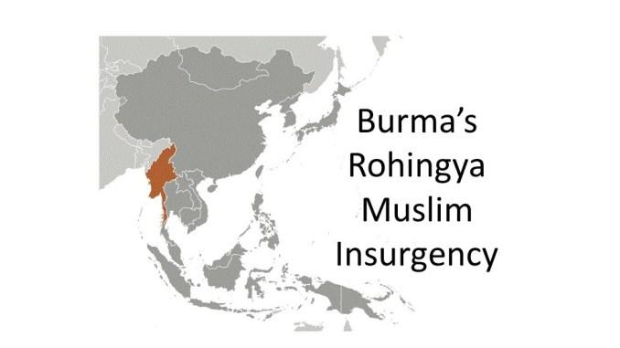 Burma's Rohlingya Muslim Insurgency