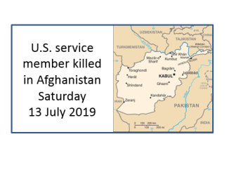 U.S. service member killed in Afghanistan on Saturday, July 13, 2019