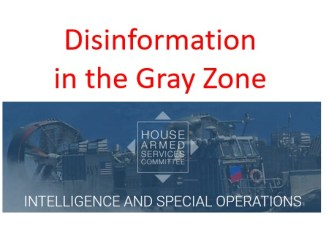 Disinformation in Gray Zone - Hearing by House Subcommittee on Intelligence and Special Operations