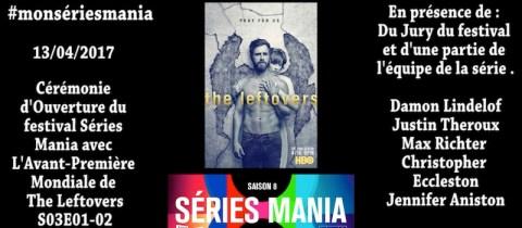 Séries Mania : Ouverture du festival et l'avant-première de The Leftovers.