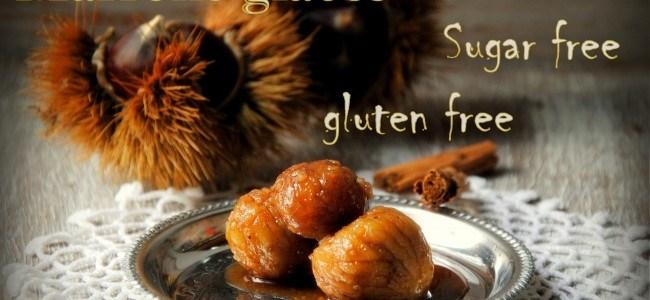 Γλυκό του κουταλιού κάστανο (Marrons glacés), με μέλι και μπαλσάμικο!