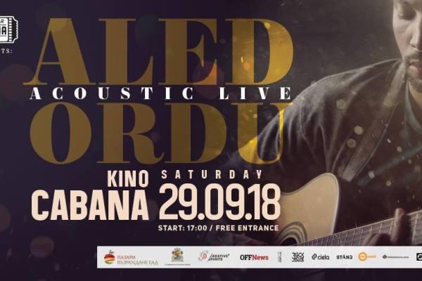 Aled Ordu Acoustic Live | Kino Cabana | September 29
