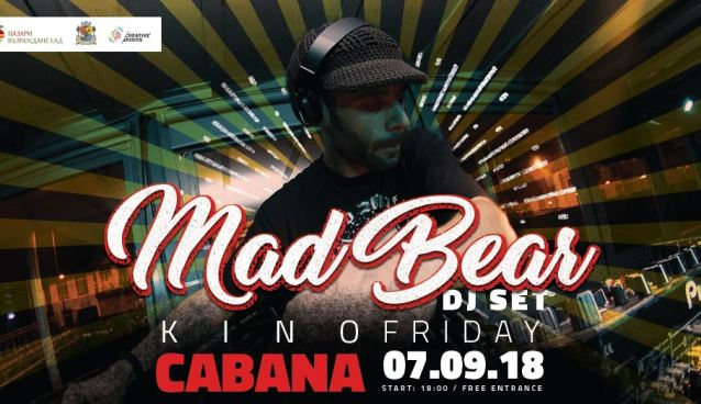 Mad Bear DJ Set | Kino Cabana | September 07