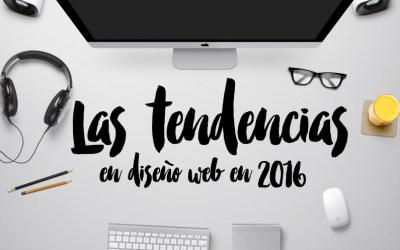 Tendencias en diseño web 2016