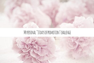 """My personal """"10 days of promotion"""" challenge"""