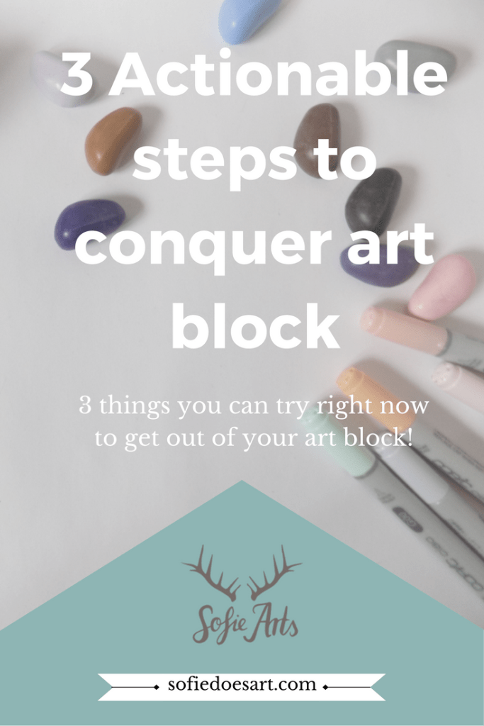 Try these short actionable steps to get out of your art block!