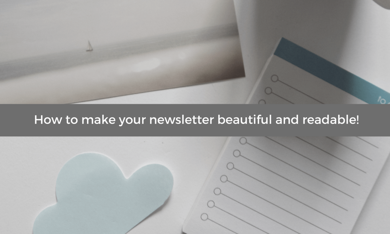 Make Your Newsletter Beautiful And Readable  Sofie Arts