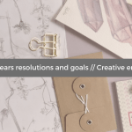 2017 New years resolutions and goals Creative entrepreneur