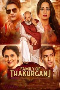 "Poster for the movie ""Family of Thakurganj"""