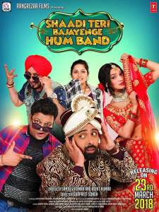 "Poster for the movie ""Shaadi Teri Bajayenge Hum Band"""