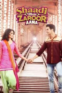 """Poster for the movie """"Shaadi Mein Zaroor Aana"""""""