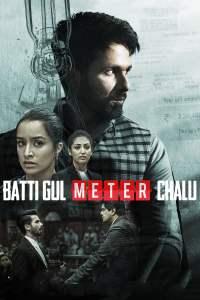 "Poster for the movie ""Batti Gul Meter Chalu"""
