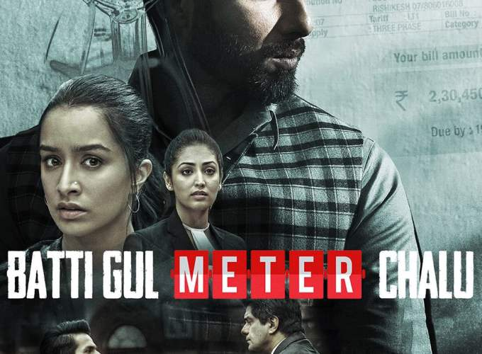 "Poster for the movie ""Batti Gul Meter Chalu"""