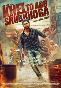 "Poster for the movie ""Khel Toh Ab Shuru Hoga"""