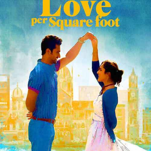 "Poster for the movie ""Love per Square Foot"""