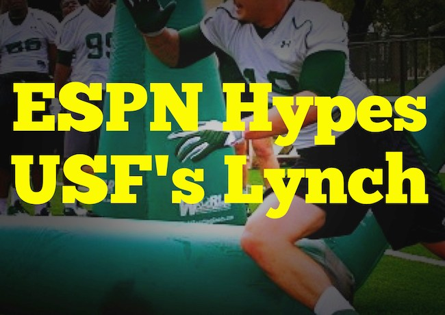 ESPN Hypes USF's Lynch | by Matthew Manuri | SoFloBulls.com |
