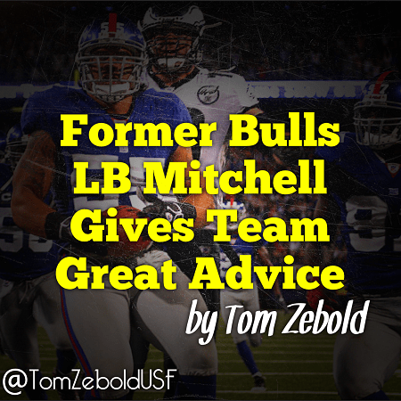 Former Bulls LB Mitchell Gives Team Great Advice