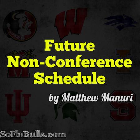Future Non-Conference Opponents   SoFloBulls.com by Matthew Manuri  
