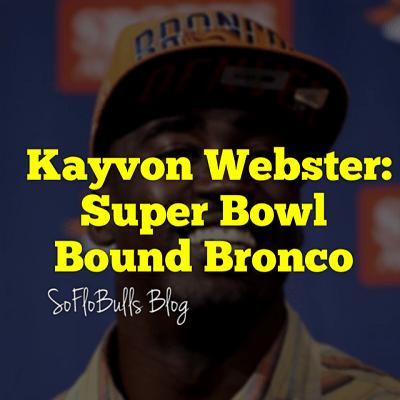 Kayvon Webster-Super Bowl Bound Bronco FI