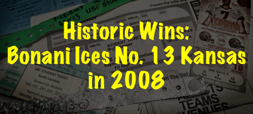 Historic Wins: Bonani Ices No. 13 Kansas in 2008 by Matthew Manuri FI | SoFloBulls.com