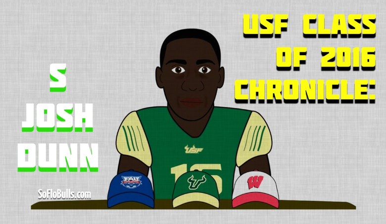 USF Class of 2016 Chronicle: S Josh Dunn by Matthew Manuri SoFloBulls.com