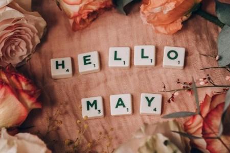 It's May!  Already!?!