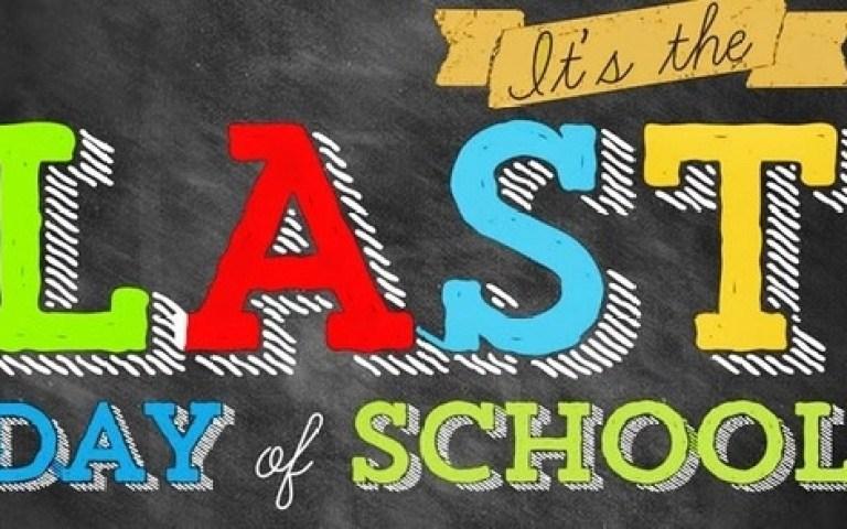 It's the Last Day of School!