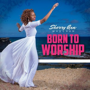sherry ann maughn born to worship