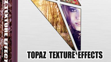Topaz Texture Effects 1.1 Full Incl Crack