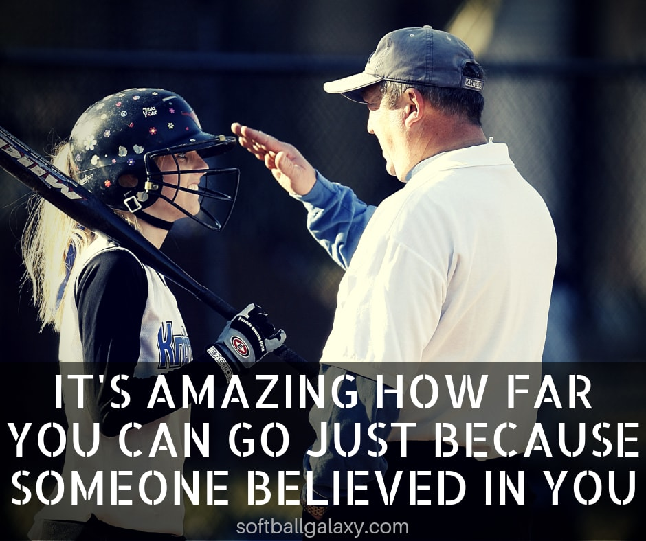 Someone Believed In You Fastpitch Softball Quote