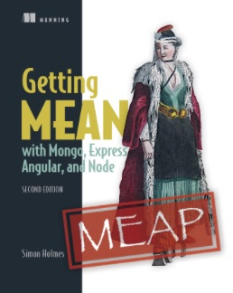 Manning___Getting_MEAN_with_Mongo__Express__Angular__and_Node__Second_Edition