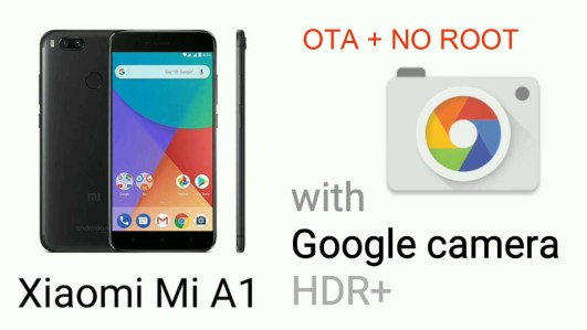 OTA Working] How to install Google camera MOD in MIA1 without Root
