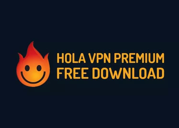 Hola VPN Premium