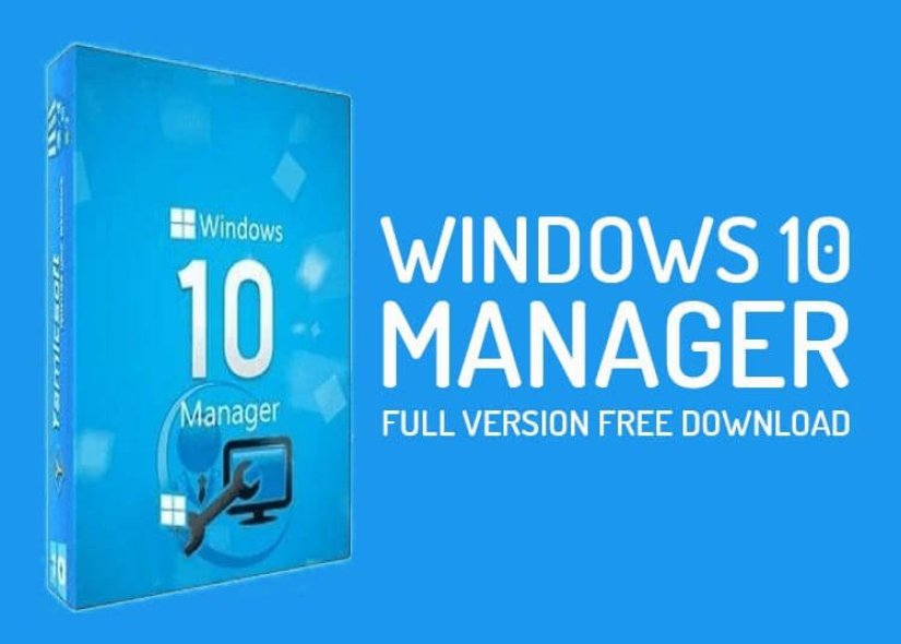 Windows 10 Manager Preactivated Free Download