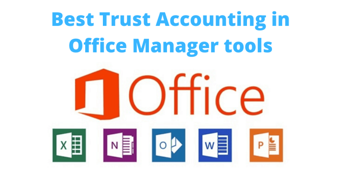 Office Manager tools