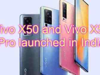 Vivo X50 and Vivo X50 Pro