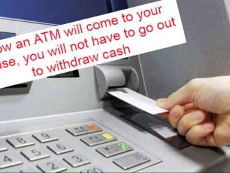_Now an ATM will come to your house