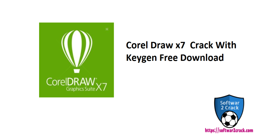 Corel Draw x7 Crack With Keygen Free Download
