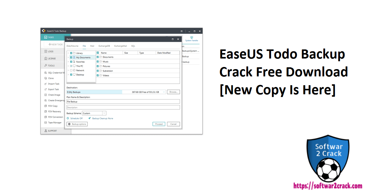 EaseUS Todo Backup Crack Free Download [New Copy Is Here]