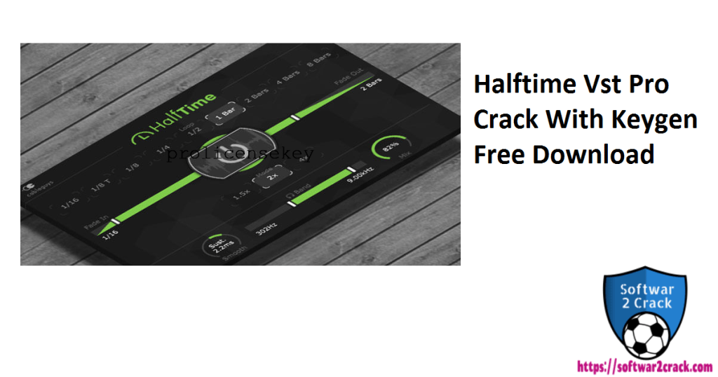 Halftime Vst Pro Crack With Keygen Free Download