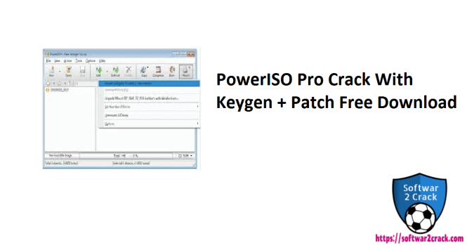 PowerISO Pro Crack With Keygen + Patch Free Download