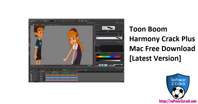 Toon Boom Harmony Crack Plus Mac Free Download[Latest Version]