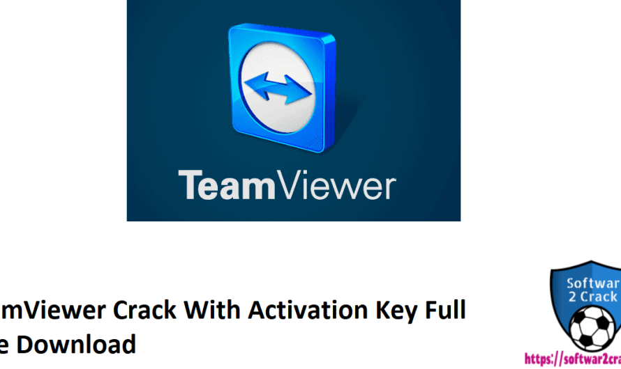 TeamViewer 15.13.10 Crack With Activation Key Full Free Download 2021