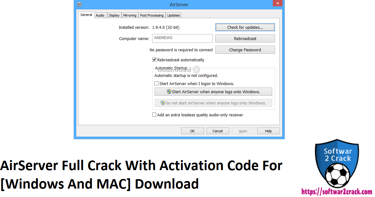 AirServer Full Crack With Activation Code For [Windows And MAC] Download